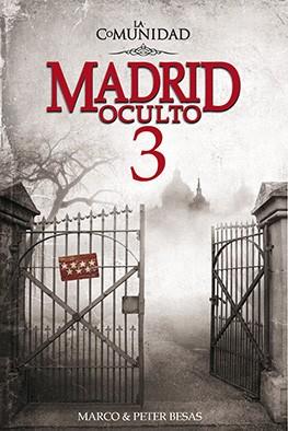 Madrid Oculto 3 La Comunidad