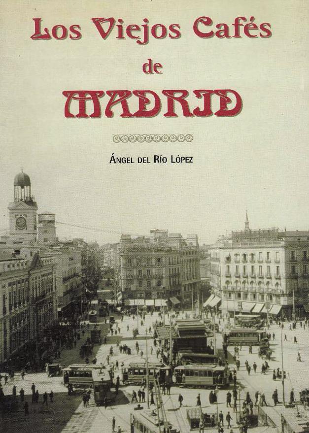 Los viejos cafes de Madrid