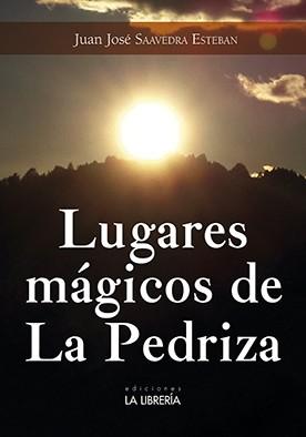 LUGARES MÁGICOS DE LA PEDRIZA