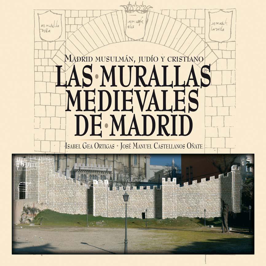 Recomendamos: Las murallas medievales de Madrid