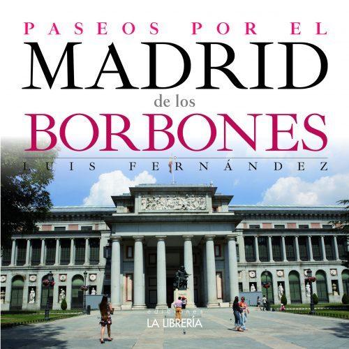 Novedad: Paseos por el Madrid de los Borbones