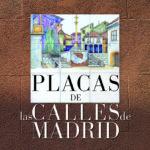 Novedad: Placas de las calles de Madrid