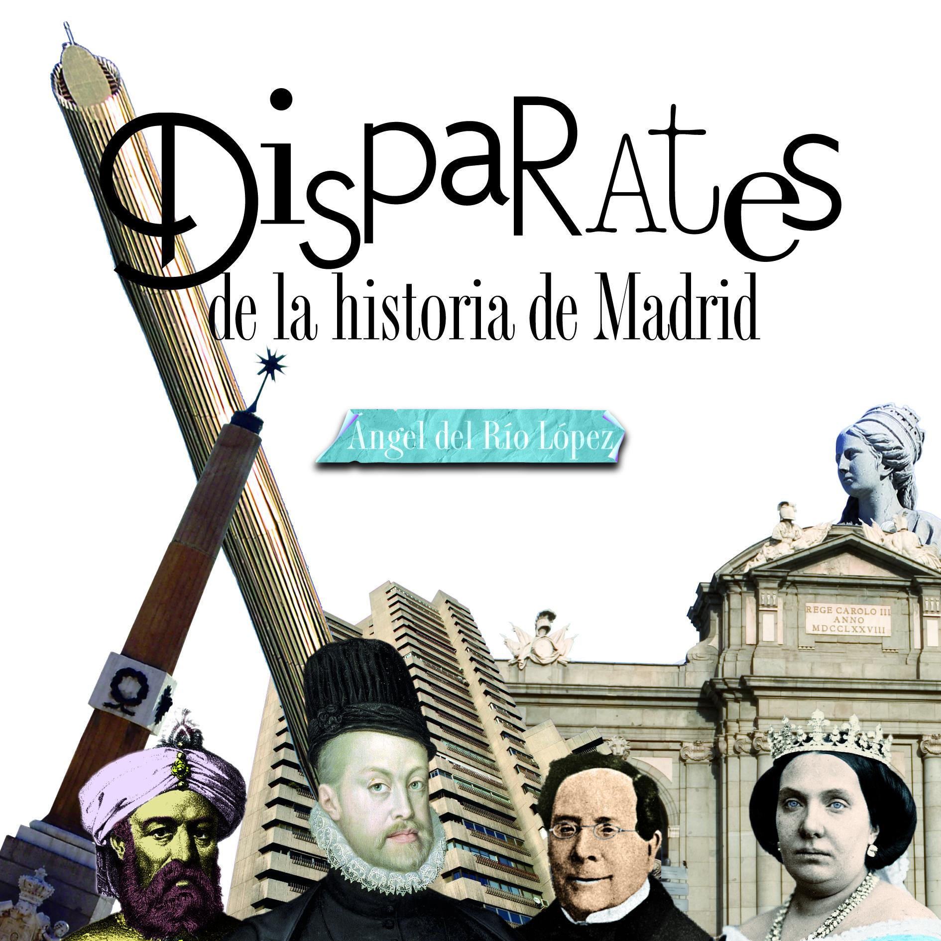 Novedad: Disparates de la historia de Madrid
