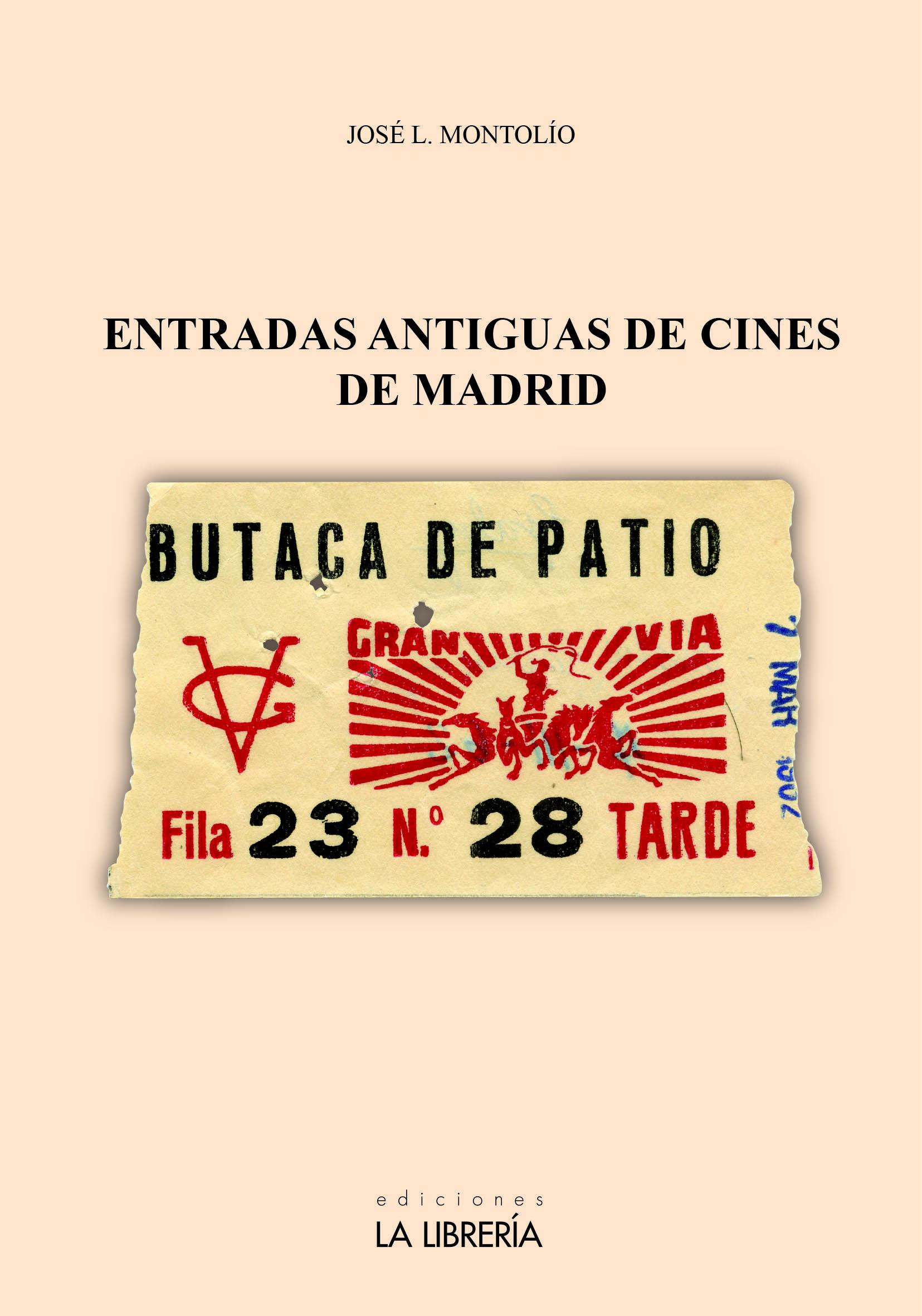 Entradas Antiguas de Cine de Madrid