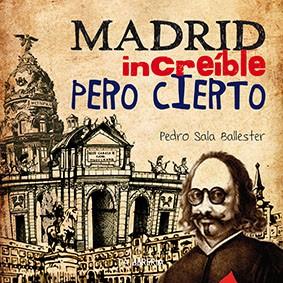 Madrid, increíble pero cierto