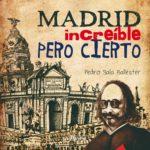 Novedad: Madrid, increíble pero cierto