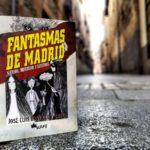 Novedad Editorial: Fantasmas de Madrid