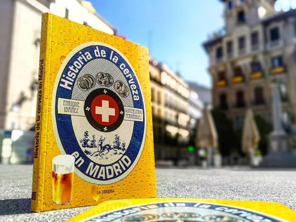 NOVEDAD: HISTORIA DE LA CERVEZA EN MADRID