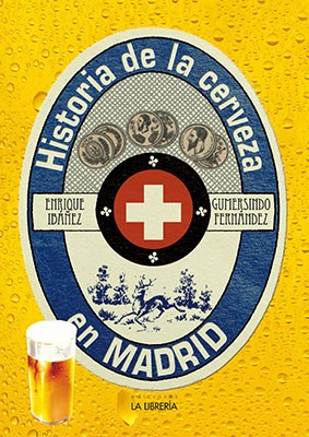 HISTORIA DE LA CERVEZA EN MADRID