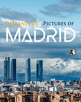 IMÁGENES DE MADRID /PICTURES OF MADRID