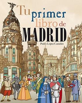 Tu primer libro de Madrid