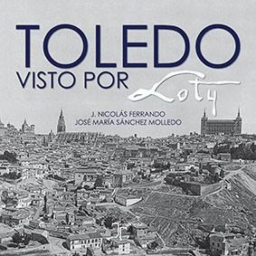 Toledo visto por Loty