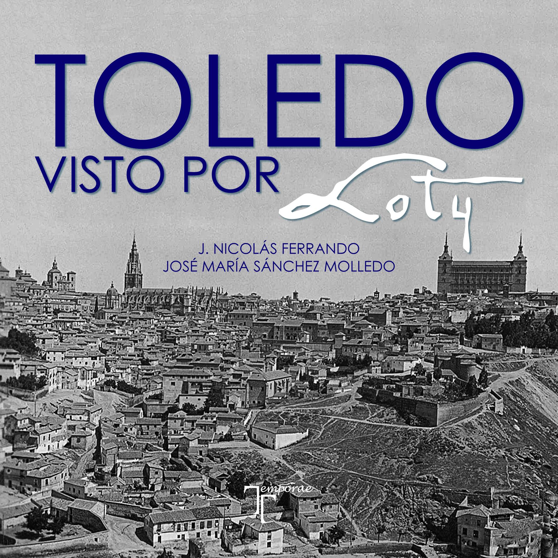 Novedad: Toledo visto por Loty