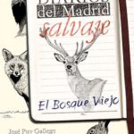 Novedad: Diarios del Madrid Salvaje