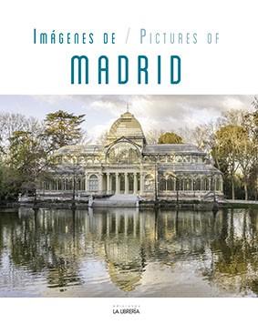 Imágenes de/Pictures of Madrid