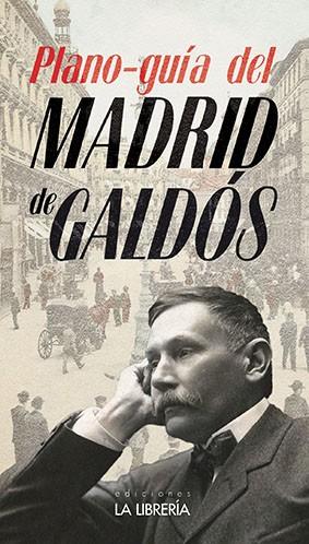 Plano-guía del Madrid de Galdós