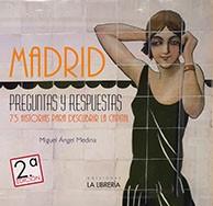 Madrid preguntas y respuestas: 75 historias para descubrir la capital