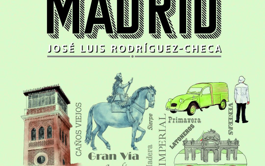 Novedad: Historias de las calles de Madrid